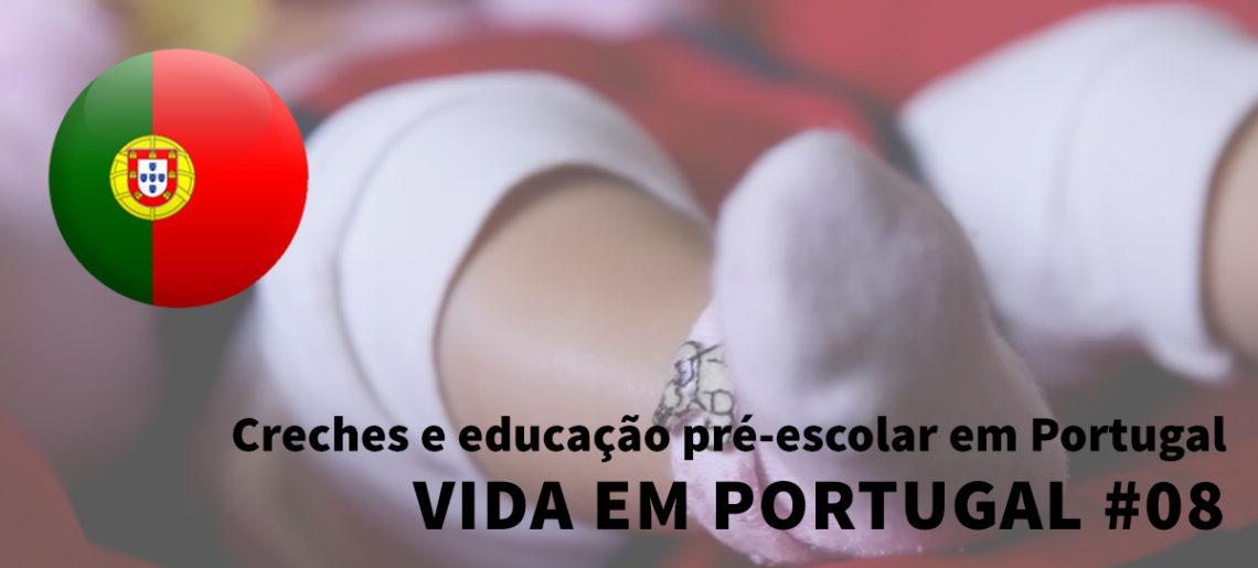 Creches e educação pré-escolar em Portugal – Vida em Portugal #08