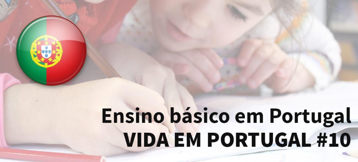 Ensino básico em Portugal – Vida em Portugal #10