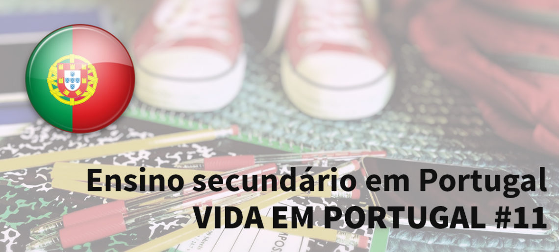Ensino secundário em Portugal – Vida em Portugal #11