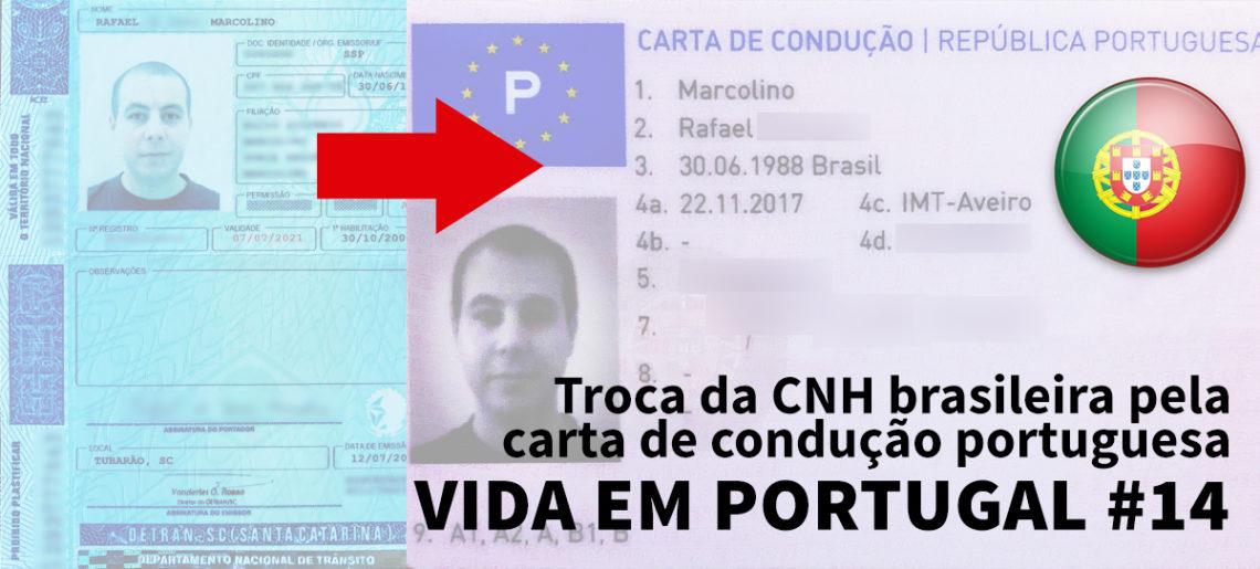 Como trocar a carteira de motorista brasileira pela portuguesa – Vida em Portugal #14